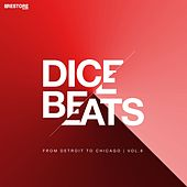 Dice Beats From Detroit to Chicago, Vol. 6 by Various Artists