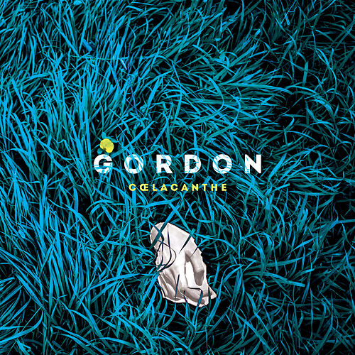 Coelacanthe - EP by Gordon