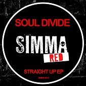 Straight Up EP by Soul Divide