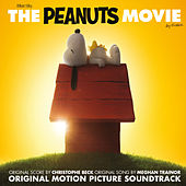 The Peanuts Movie - Original Motion Picture Soundtrack by