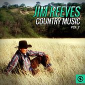 Jim Reeves Country Music, Vol. 2 by Jim Reeves