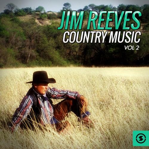 Jim Reeves Country Music, Vol. 2 by Jim Reeves