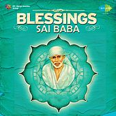 Blessings Sai Baba by Various Artists