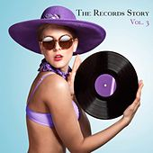 The Records Story, Vol. 3 von Various Artists