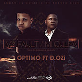 Mi Culpa (feat. D Ozi) by Optimo