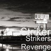Strikers Revenge by Striker