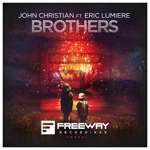 Brothers (Original Mix) by John Christian