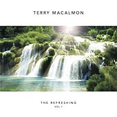 The Refreshing, Vol. 1 by Terry MacAlmon