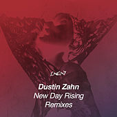 New Day Rising Remixes by Dustin Zahn