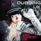 Dubbing UK (Best of Dubstep Music, Vol. 2) by Various Artists