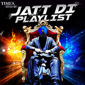 Jatt Di Playlist by Various Artists