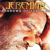 Shadows of the Past by Jeremiah