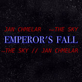 Emperor'S Fall by Sky