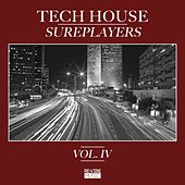 Tech House Sureplayers Vol. 4 by Various Artists
