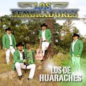 Los de Huaraches by Los Sembradores