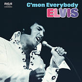 C'mon Everybody by Elvis Presley