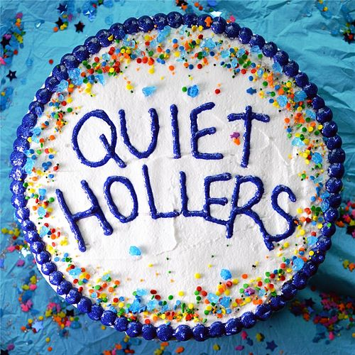 Quiet Hollers by Quiet Hollers