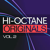 Hi-Octane Originals Vol. 2 by Various Artists