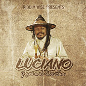 Riddim Wise Presents: If God Was Like Man by Luciano