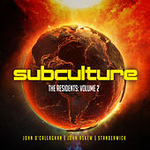 Subculture the Residents Volume 2 by Various Artists