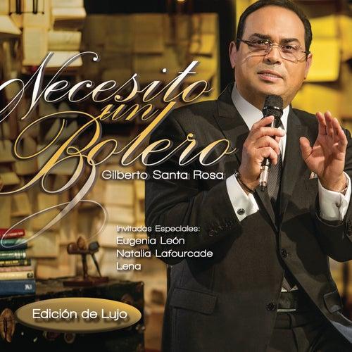 Necesito un Bolero ((Edición de Lujo)[En Vivo]) by Gilberto Santa Rosa