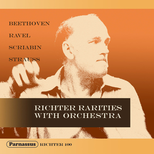 Richter Rarities with Orchestra by Sviatoslav Richter