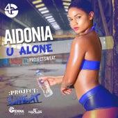 U Alone - Single by Aidonia