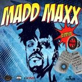 Madd Maxx Riddim by Various Artists