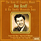 The King of Country Music by Roy Acuff