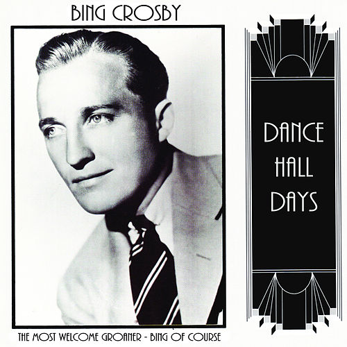 The Most Welcome Groaner - Bing of Course by Bing Crosby