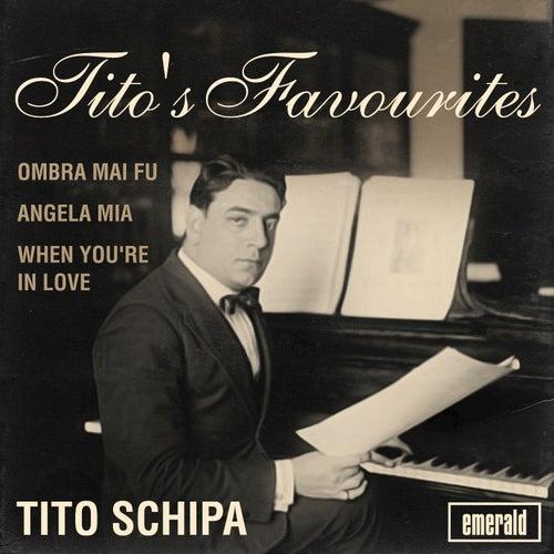 Tito's Favourites by Tito Schipa