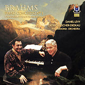 Brahms: Piano Concerto No. 1 in D Minor & Chaconne by J.S. Bach from 5 Studies for the Piano by Daniel Levy