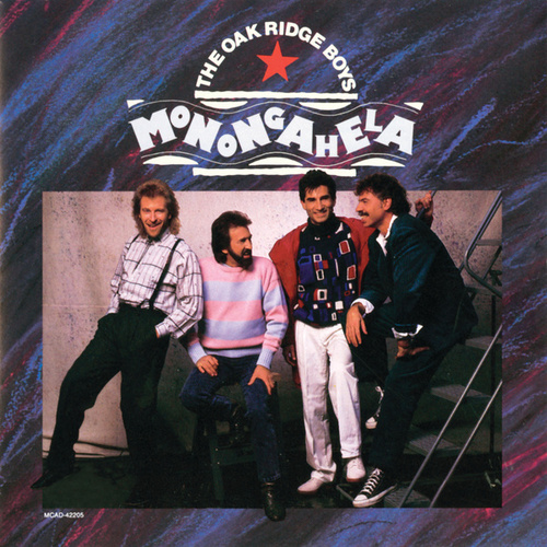 Monongahela by The Oak Ridge Boys