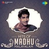 Hits of Madhu - Malayalam by Various Artists