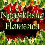 Nochebuena Flamenca by Various Artists