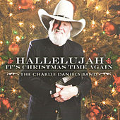 Hallelujah It's Christmas Time Again by Charlie Daniels