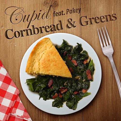 Cornbread and Greens (feat. Pokey) by Cupid
