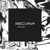 Delirium by Igor Boxx