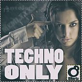 Techno Only - EP by Various Artists