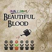 Beautiful Blood by Color