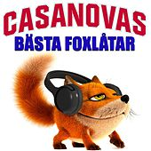 Bästa foxlåtar by The Casanovas