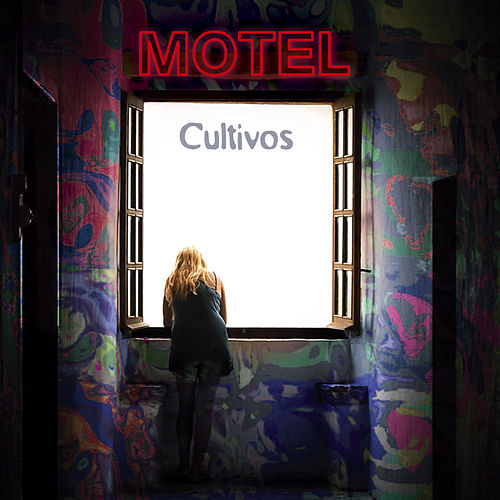 Cultivos by Motel