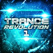 Trance Revolution 1 by Various Artists