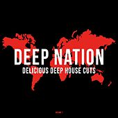 Deep Nation, Vol. 1 (Delicious Deep House Cuts) by Various Artists