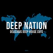 Deep Nation, Vol. 4 (Delicious Deep House Cuts) by Various Artists