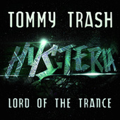 Lord Of The Trance (Radio Edit) by Tommy Trash