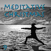Meditative Christmas, Vol. 9 by Various Artists