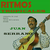 Ritmos Tropicales by Juan Serrano