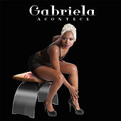 Acontece by Gabriela