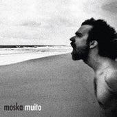 Muito by Moska